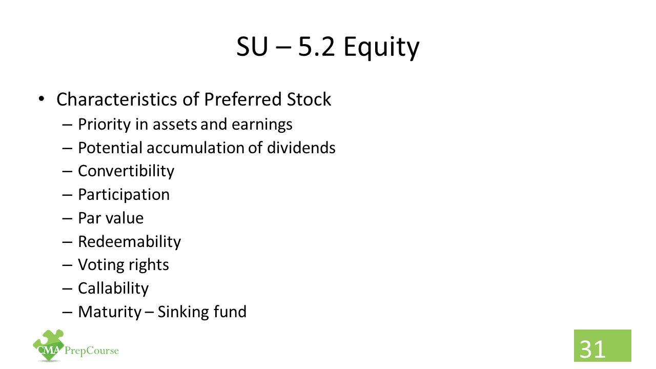 SU – 5.2 Equity Characteristics of Preferred Stock