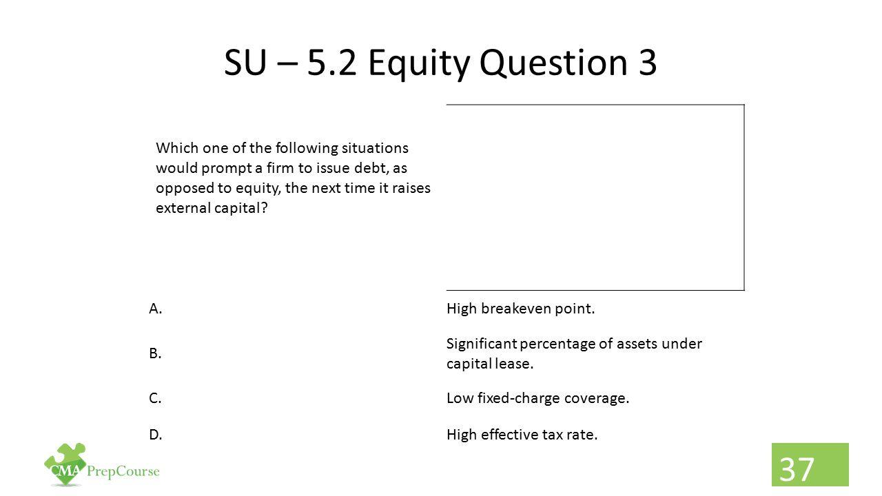 SU – 5.2 Equity Question 3