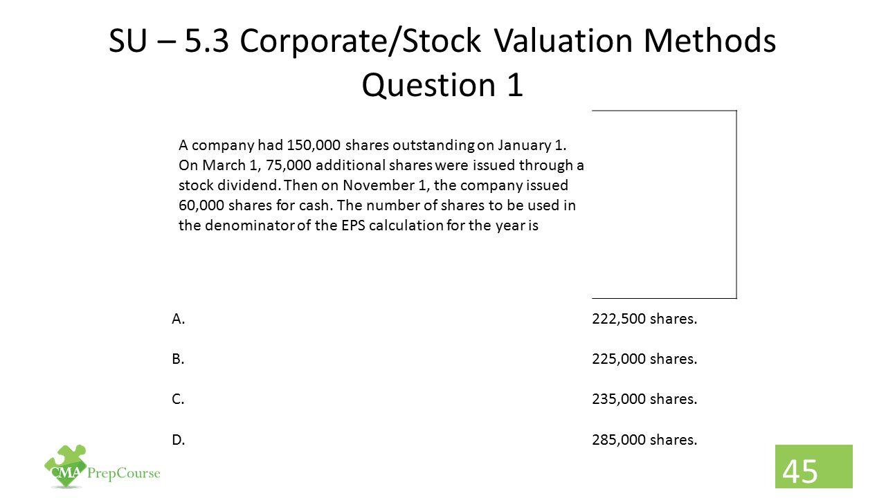 SU – 5.3 Corporate/Stock Valuation Methods Question 1