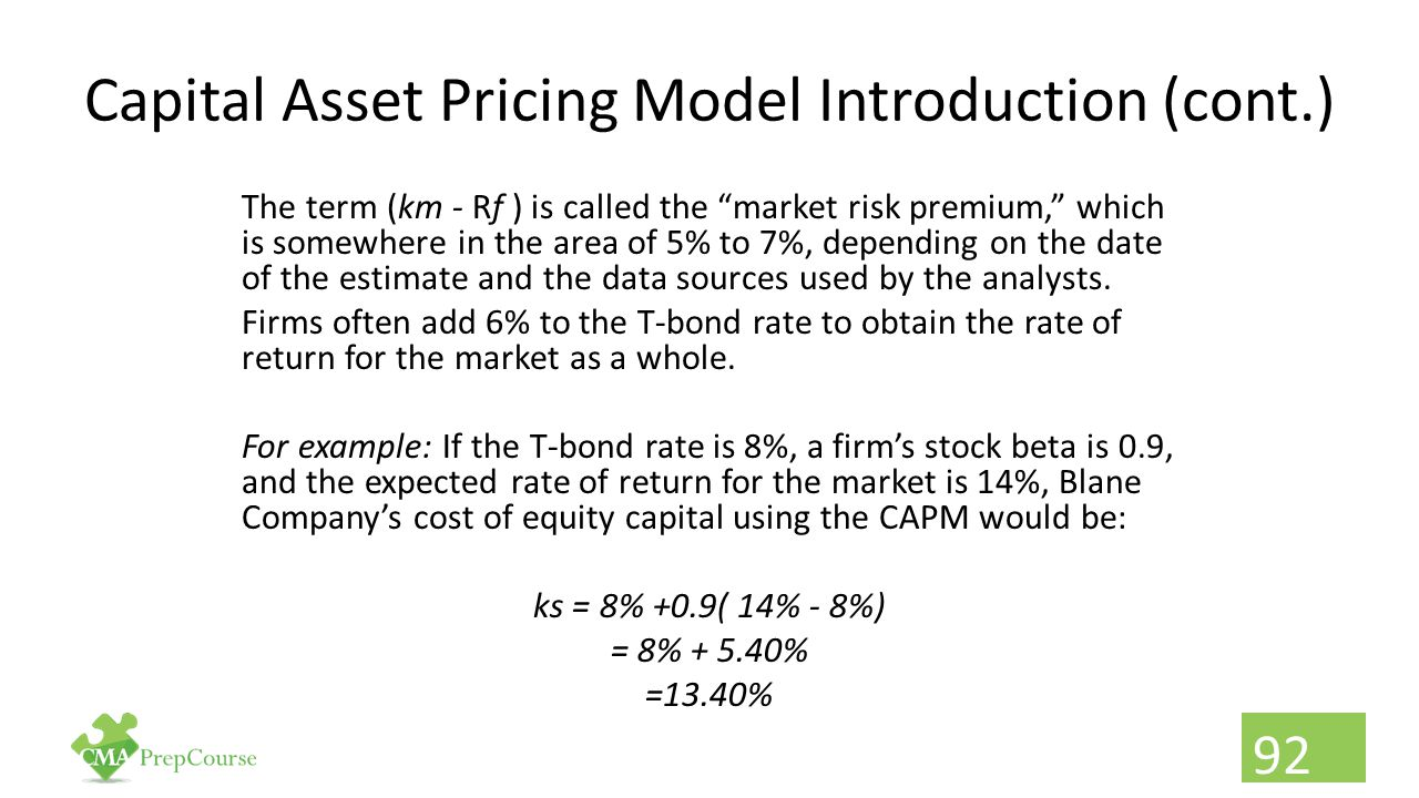Capital Asset Pricing Model Introduction (cont.)