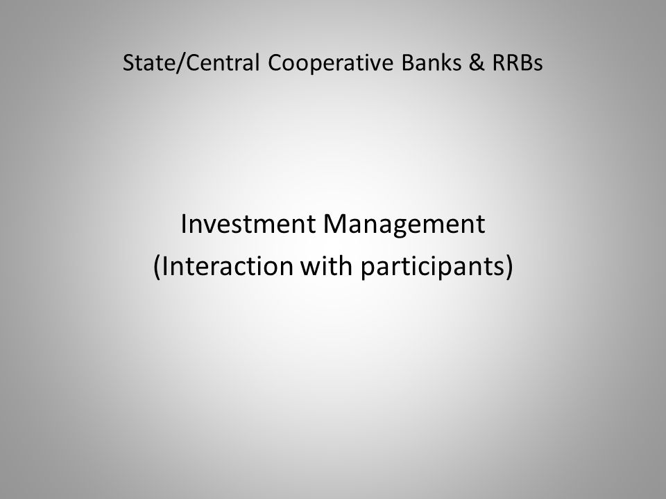 State/Central Cooperative Banks & RRBs
