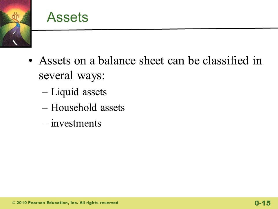 Assets Assets on a balance sheet can be classified in several ways: