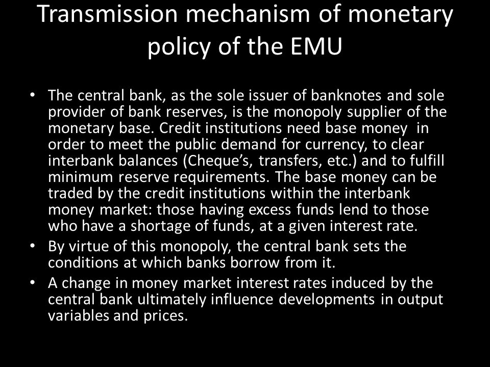 Transmission mechanism of monetary policy of the EMU