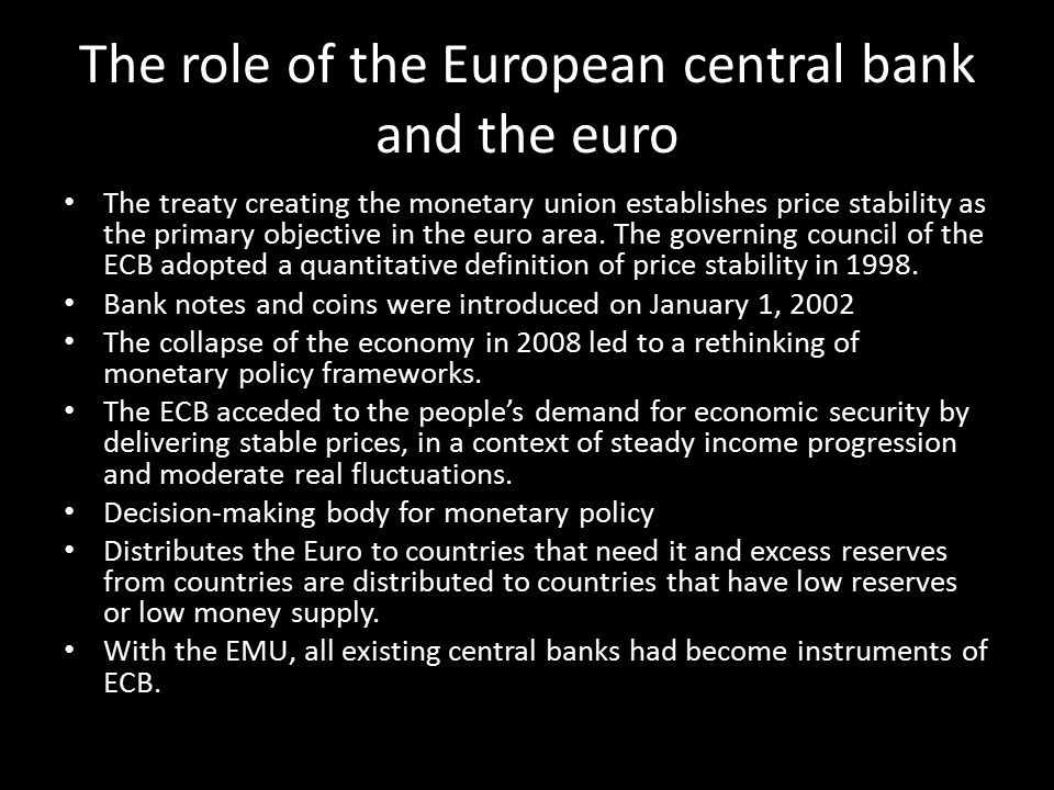 The role of the European central bank and the euro