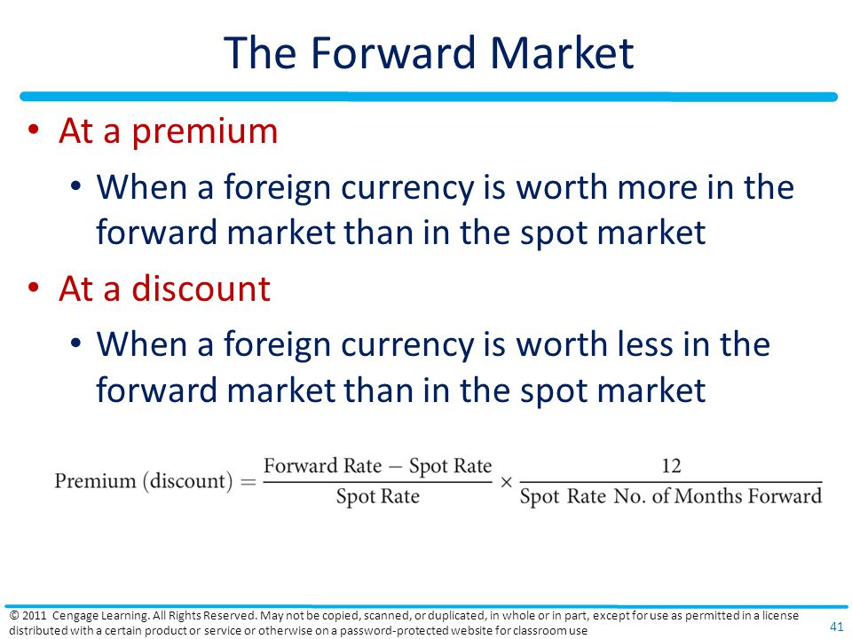 The Forward Market At a premium At a discount