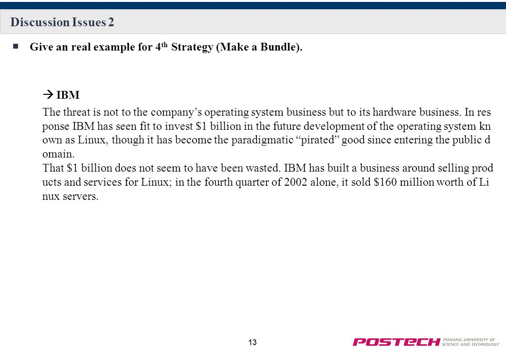 Discussion Issues 2 Give an real example for 4th Strategy (Make a Bundle).  IBM.