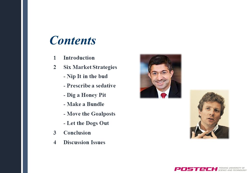 Contents 1 Introduction 2 Six Market Strategies - Nip It in the bud