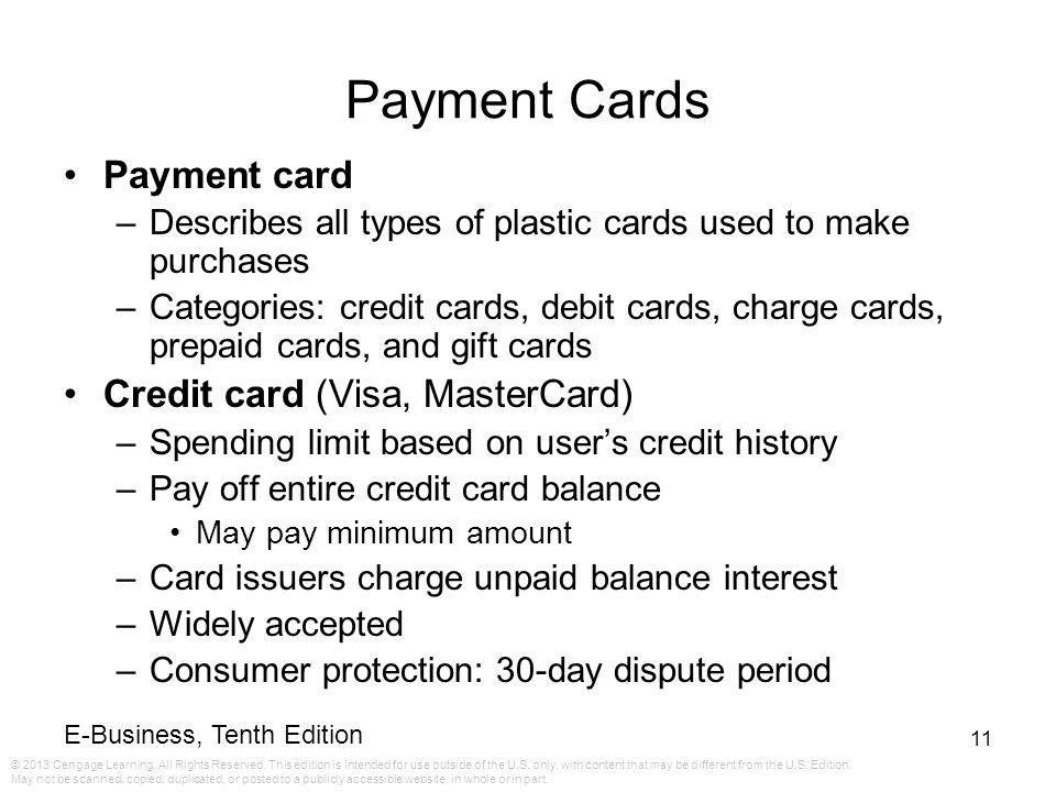 Payment Cards Payment card Credit card (Visa, MasterCard)