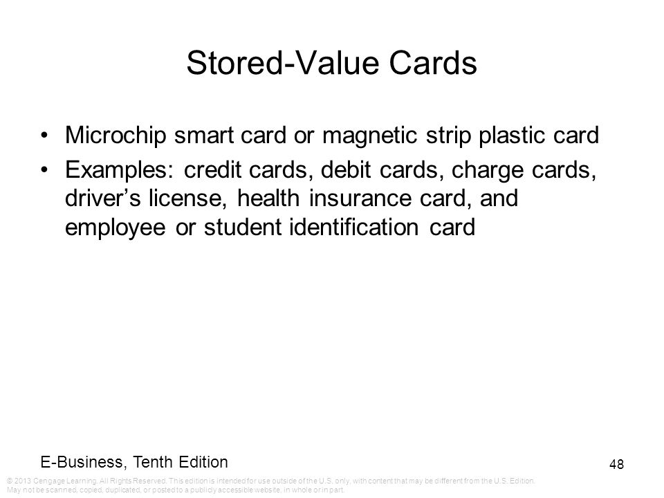 Stored-Value Cards Microchip smart card or magnetic strip plastic card