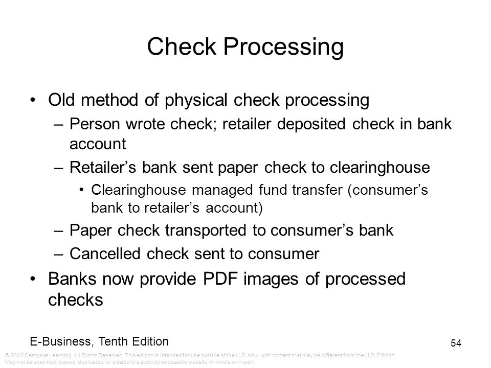 Check Processing Old method of physical check processing