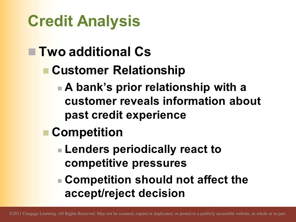 Credit Analysis Two additional Cs Customer Relationship Competition