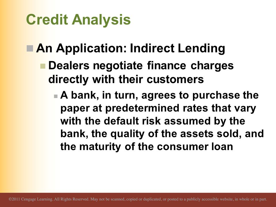 Credit Analysis An Application: Indirect Lending
