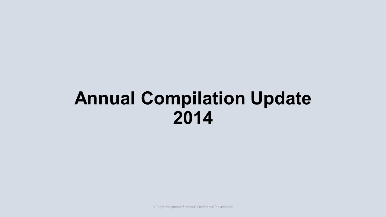 Annual Compilation Update 2014