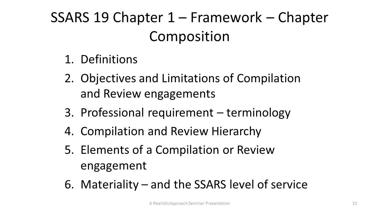 SSARS 19 Chapter 1 – Framework – Chapter Composition