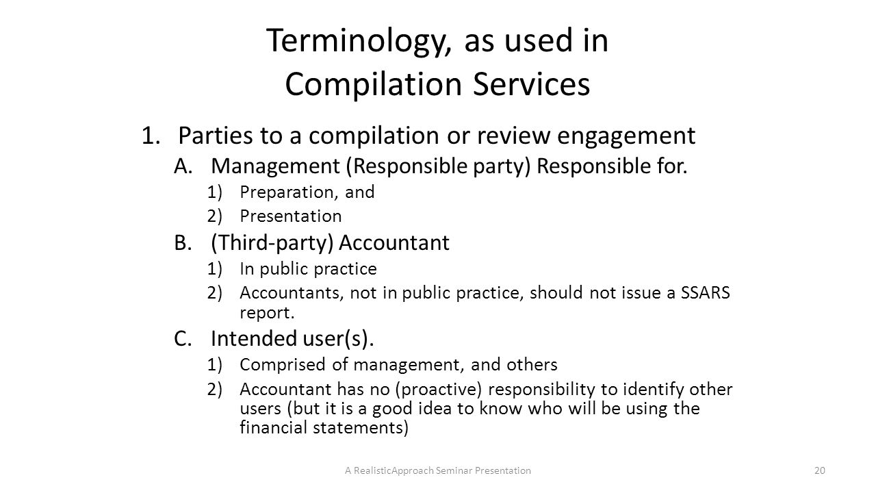 Terminology, as used in Compilation Services