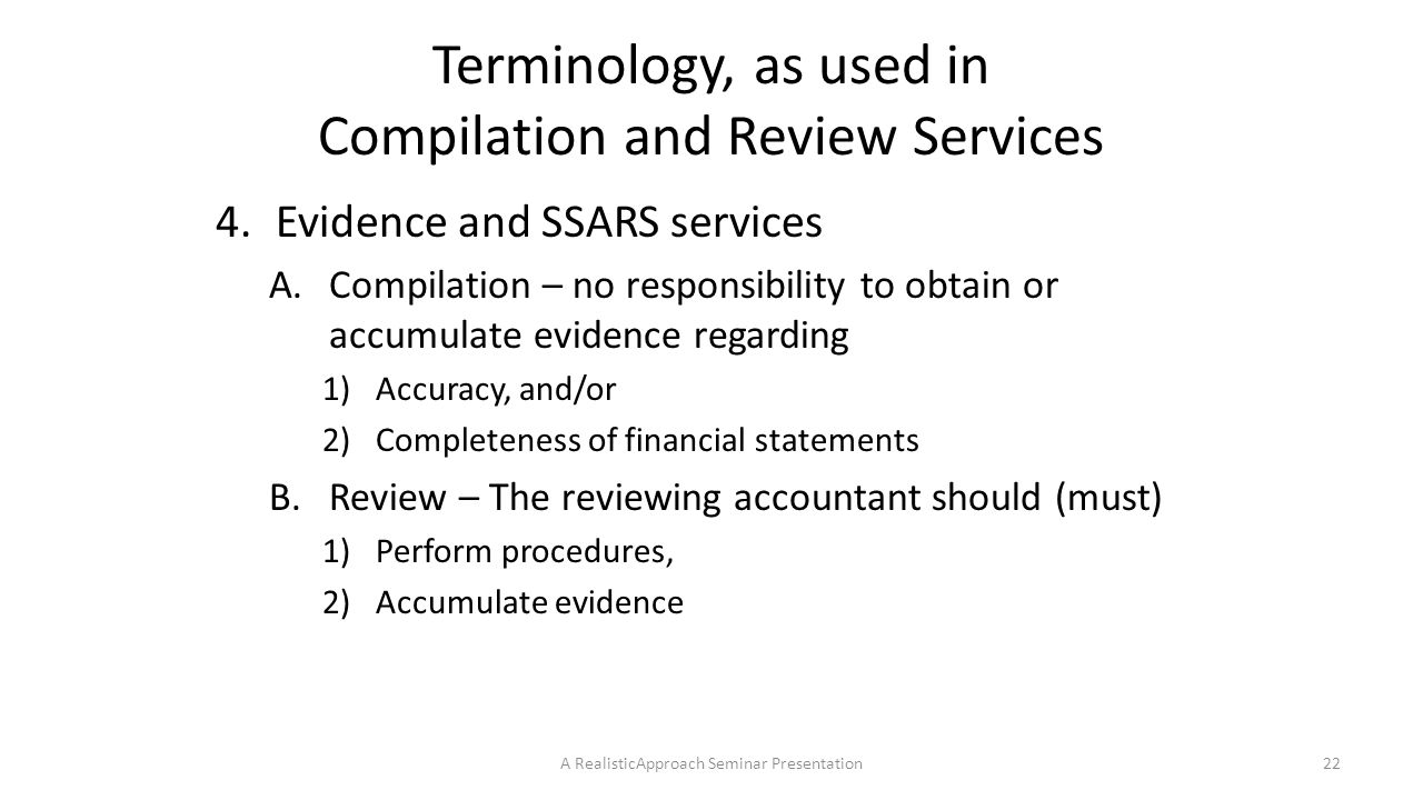 Terminology, as used in Compilation and Review Services