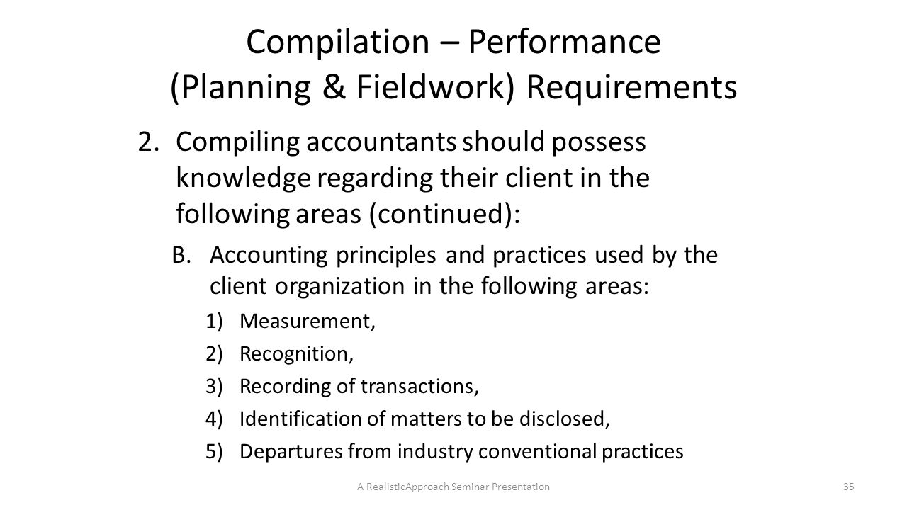 Compilation – Performance (Planning & Fieldwork) Requirements