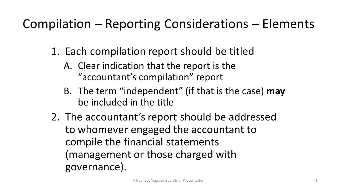 Compilation – Reporting Considerations – Elements