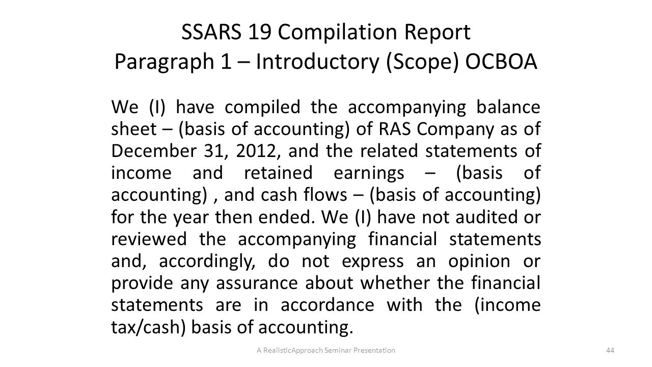 SSARS 19 Compilation Report Paragraph 1 – Introductory (Scope) OCBOA