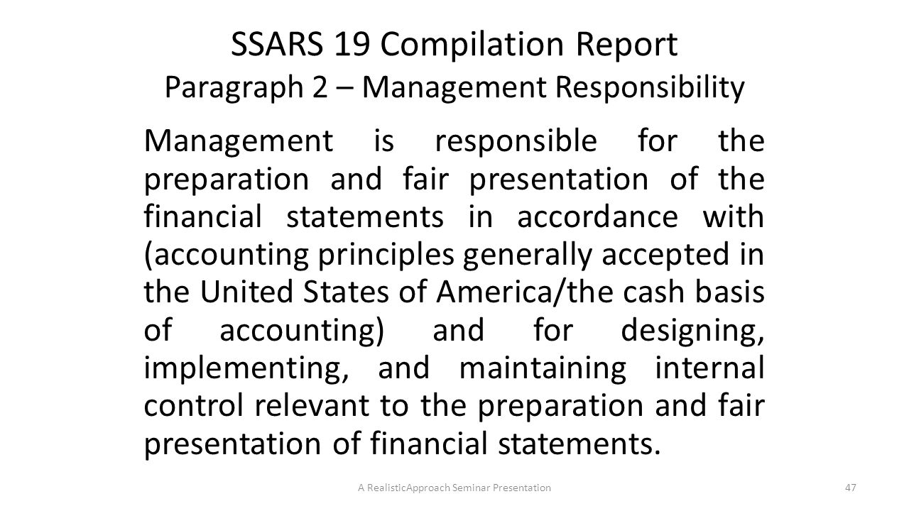 SSARS 19 Compilation Report Paragraph 2 – Management Responsibility