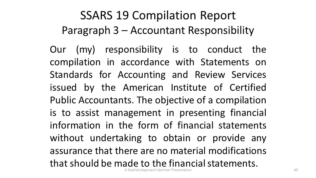 SSARS 19 Compilation Report Paragraph 3 – Accountant Responsibility