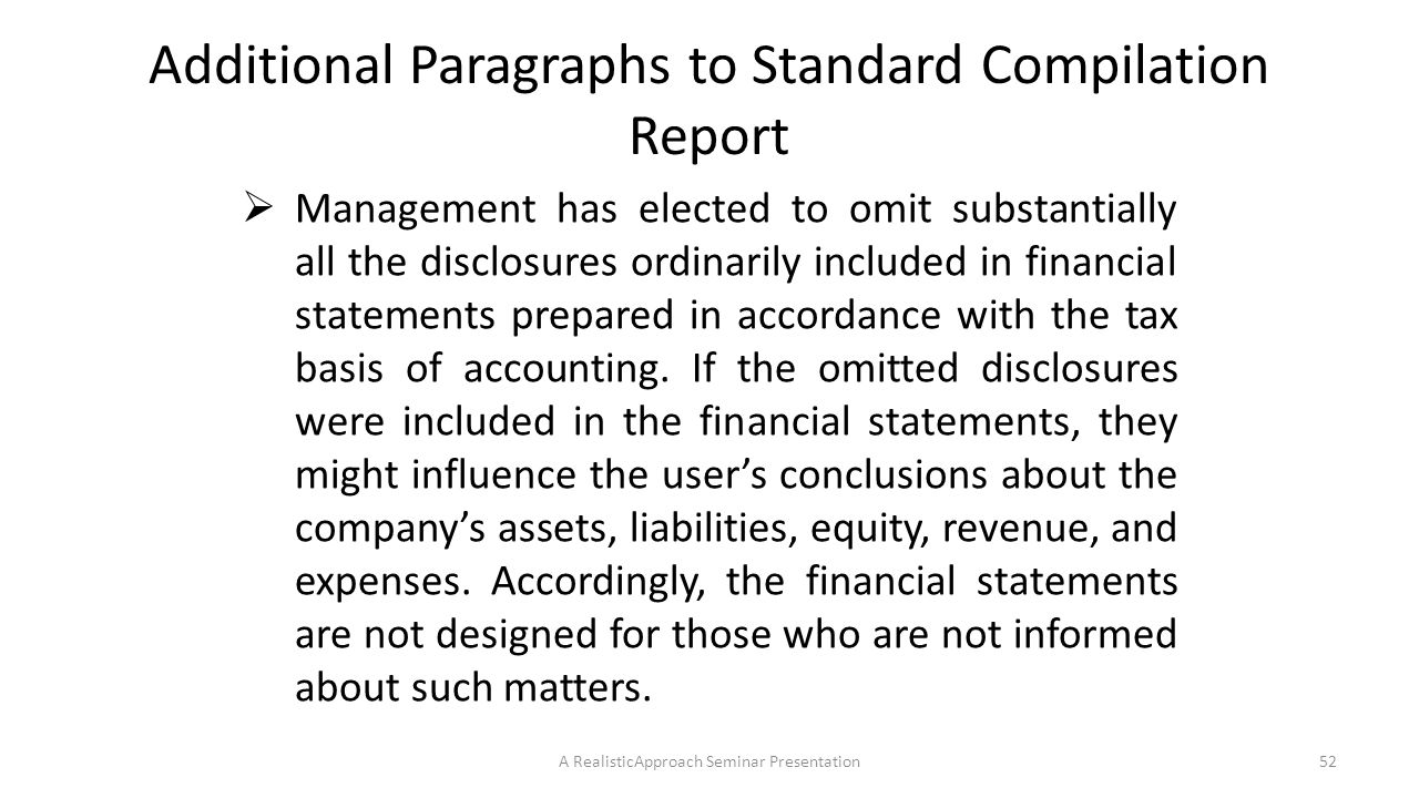 Additional Paragraphs to Standard Compilation Report