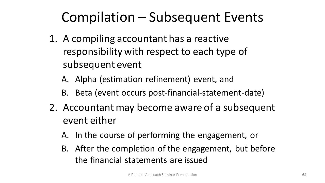 Compilation – Subsequent Events