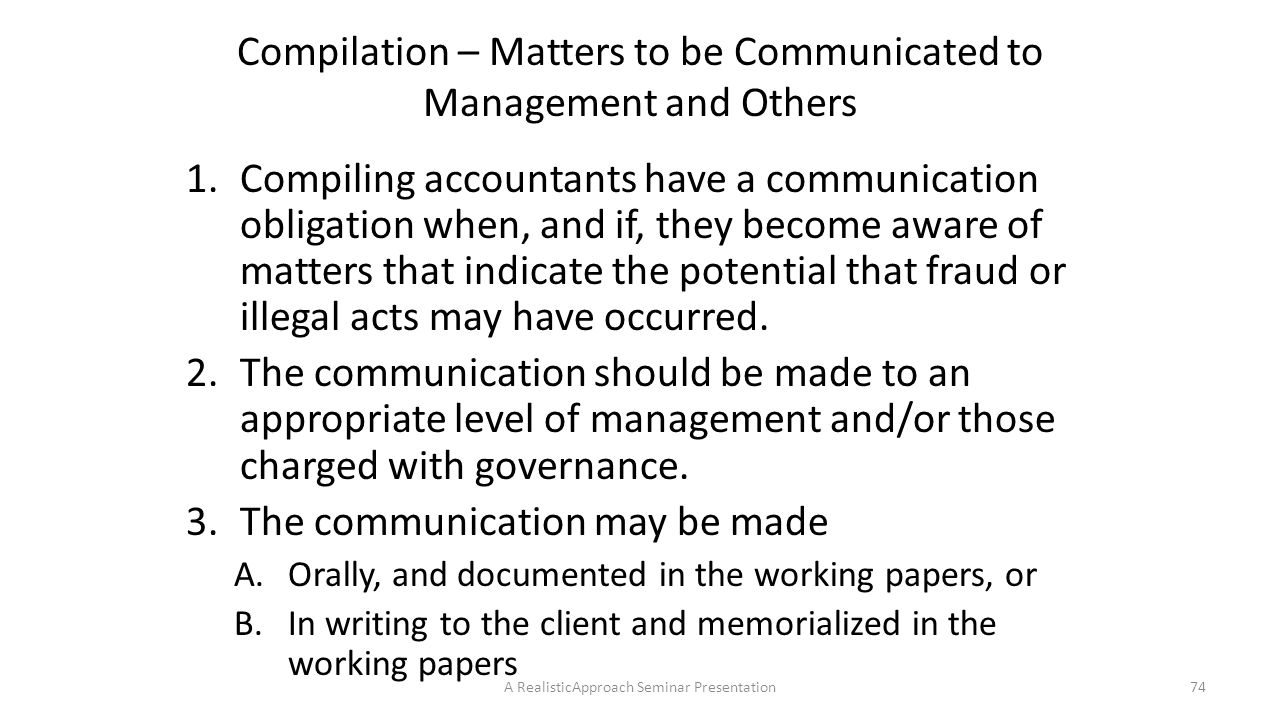 Compilation – Matters to be Communicated to Management and Others
