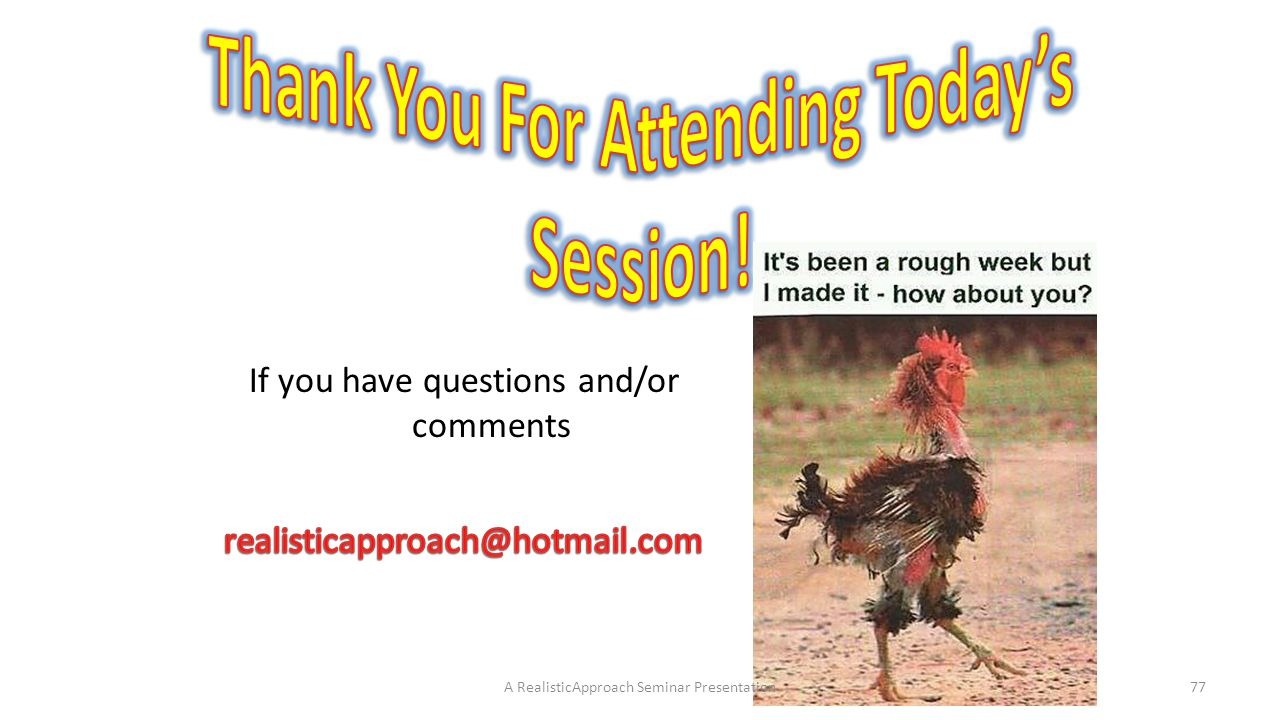Thank You For Attending Today's Session!