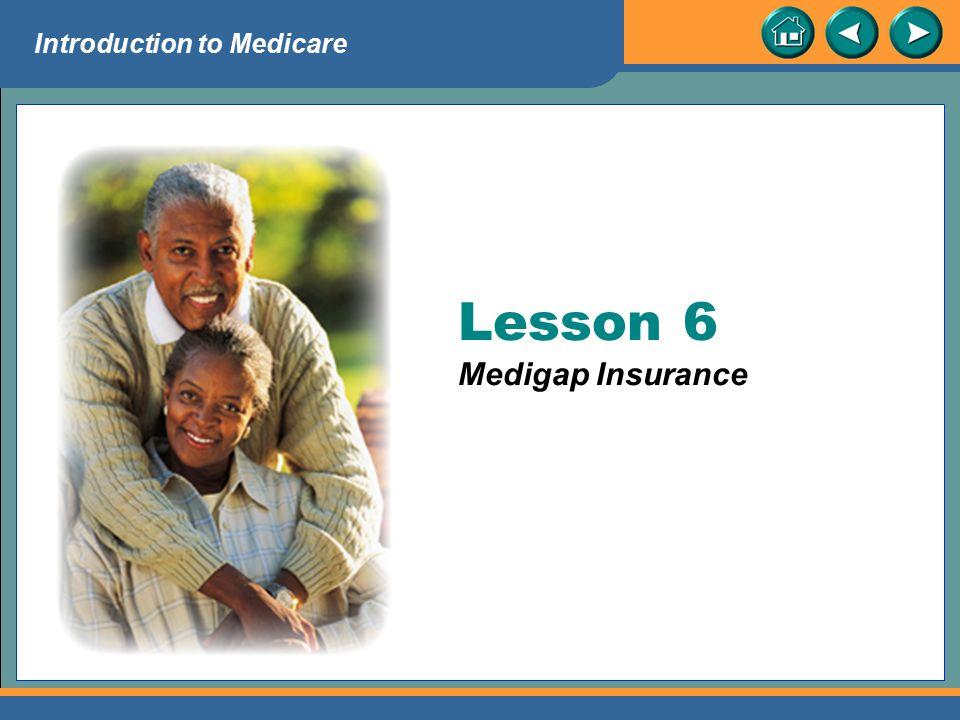 Lesson 6 Medigap Insurance