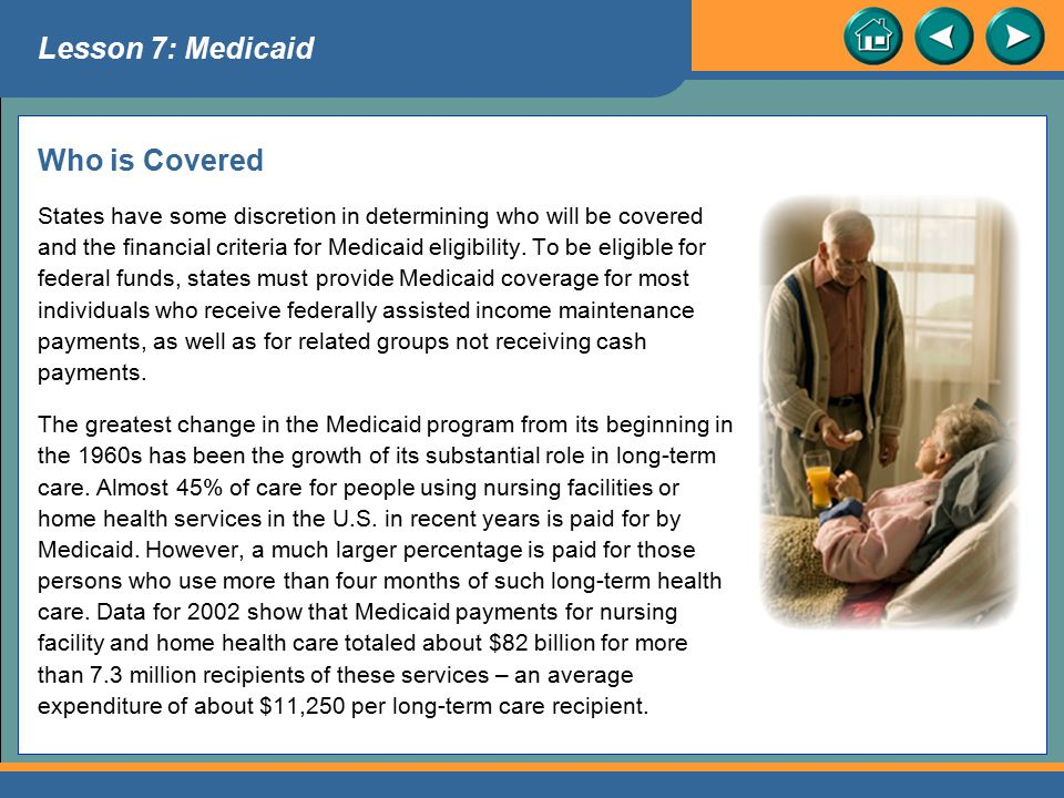 Lesson 7: Medicaid Who is Covered