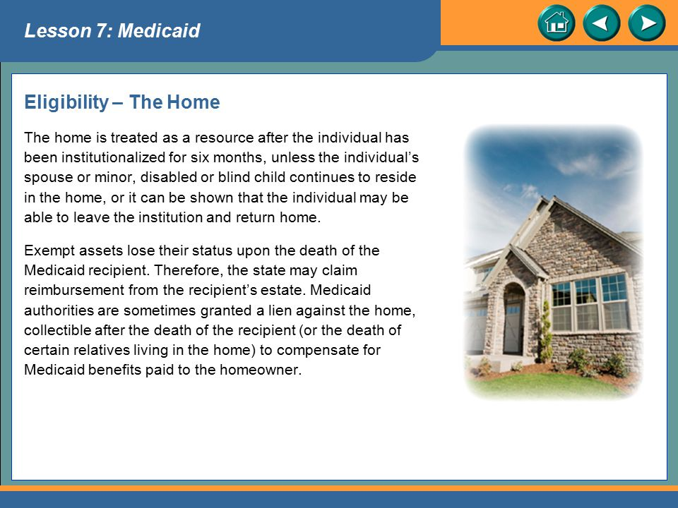 Lesson 7: Medicaid Eligibility – The Home