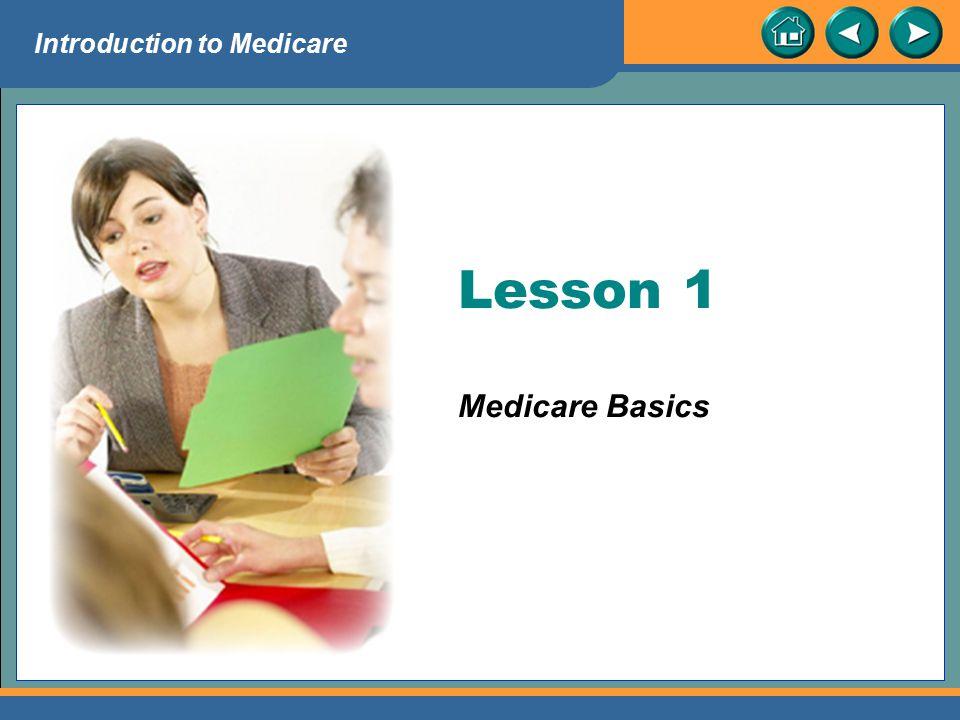Lesson 1 Medicare Basics