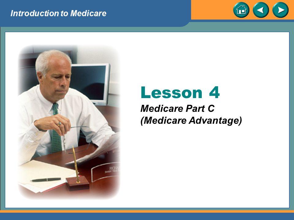 Lesson 4 Medicare Part C (Medicare Advantage)