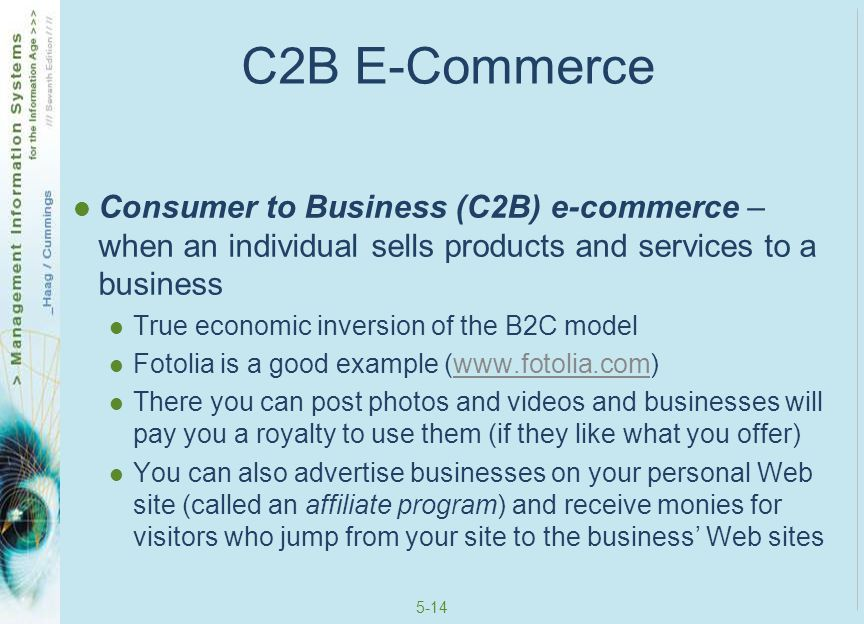C2B E-Commerce Consumer to Business (C2B) e-commerce – when an individual sells products and services to a business.