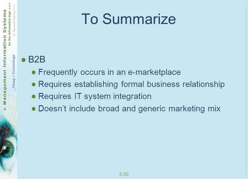 To Summarize B2B Frequently occurs in an e-marketplace