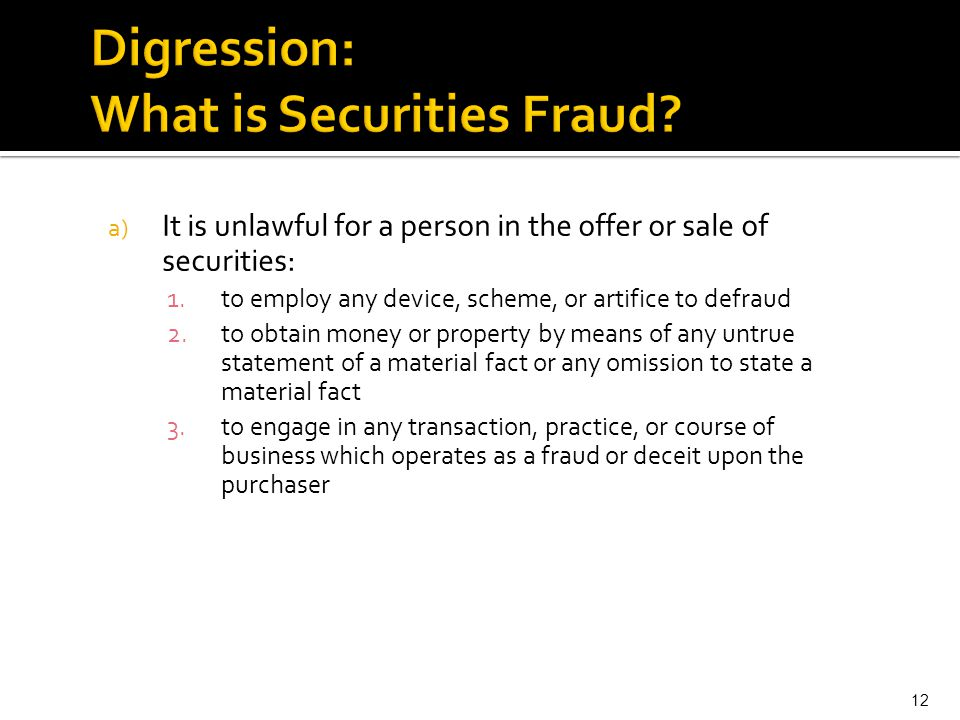 Digression: What is Securities Fraud