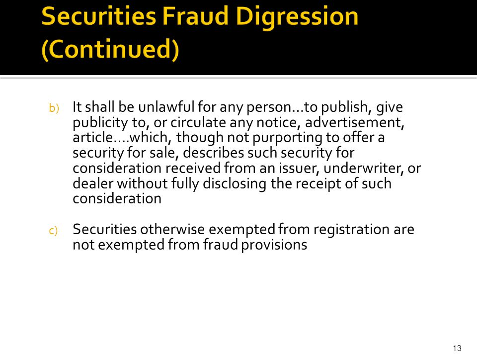 Securities Fraud Digression (Continued)