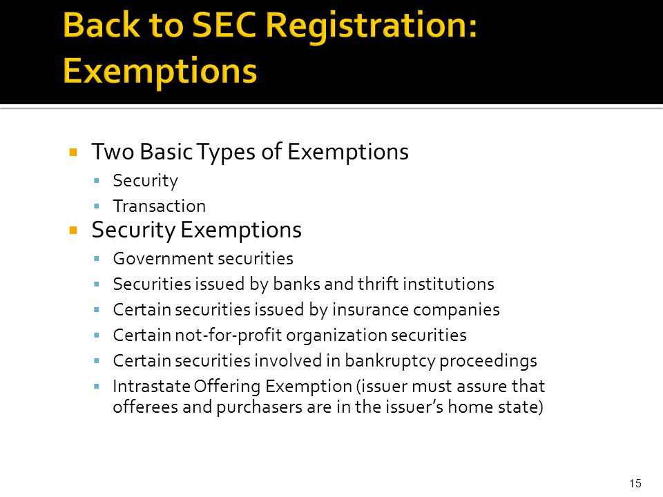 Back to SEC Registration: Exemptions