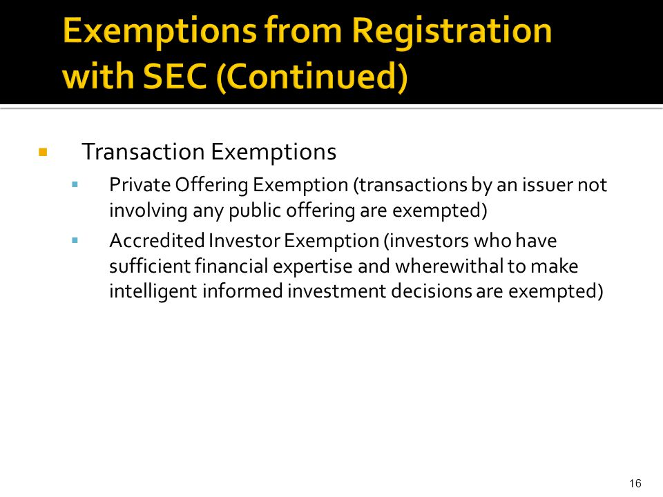 Exemptions from Registration with SEC (Continued)