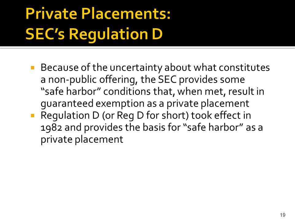 Private Placements: SEC's Regulation D