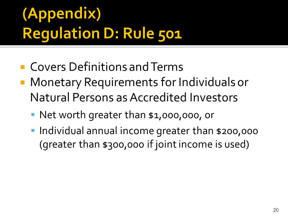 (Appendix) Regulation D: Rule 501