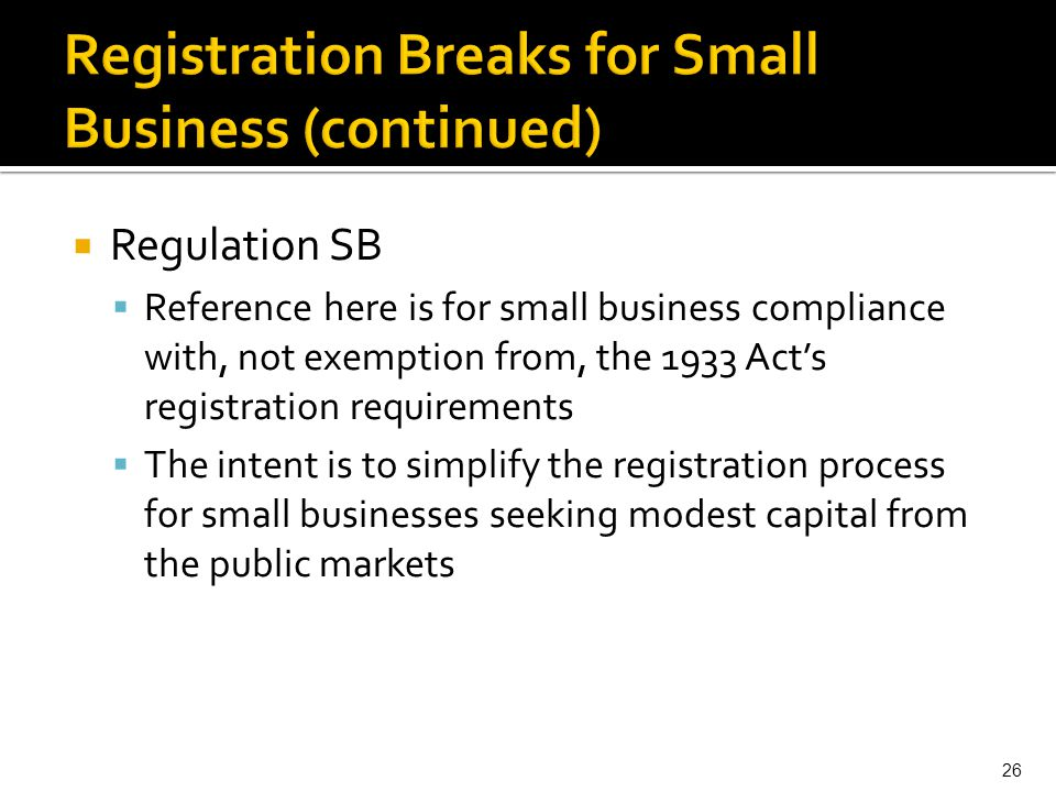 Registration Breaks for Small Business (continued)