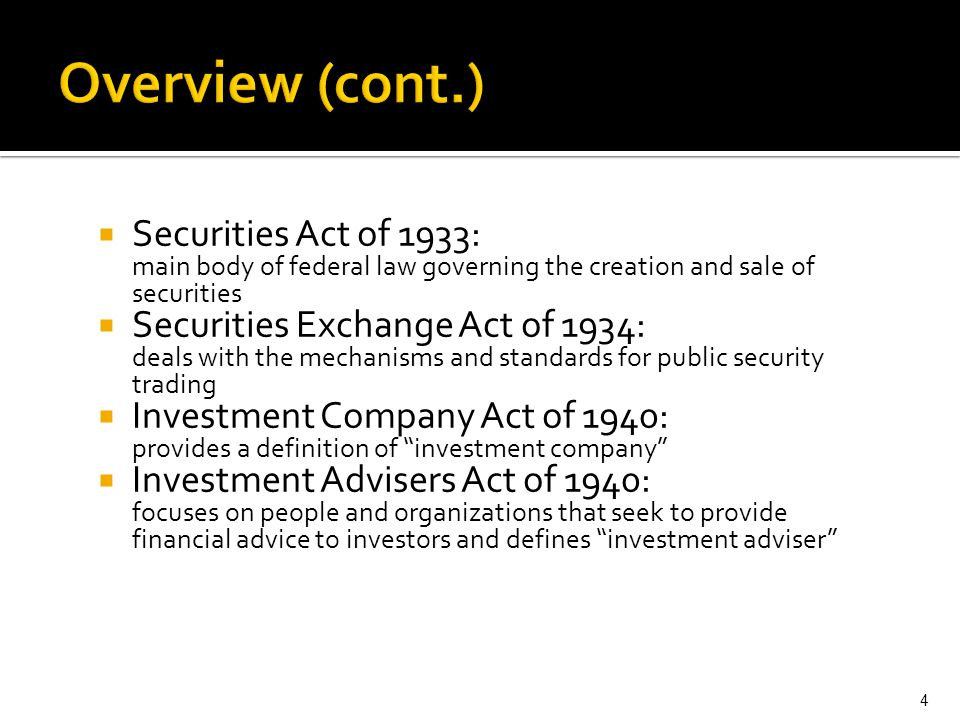 Overview (cont.) Securities Act of 1933: