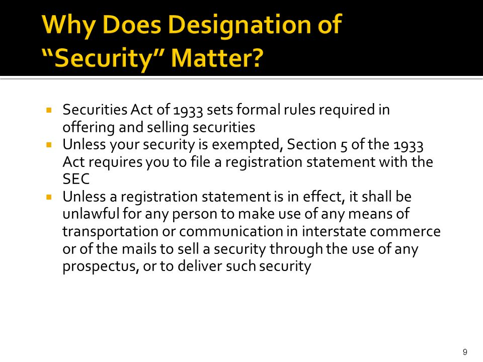 Why Does Designation of Security Matter