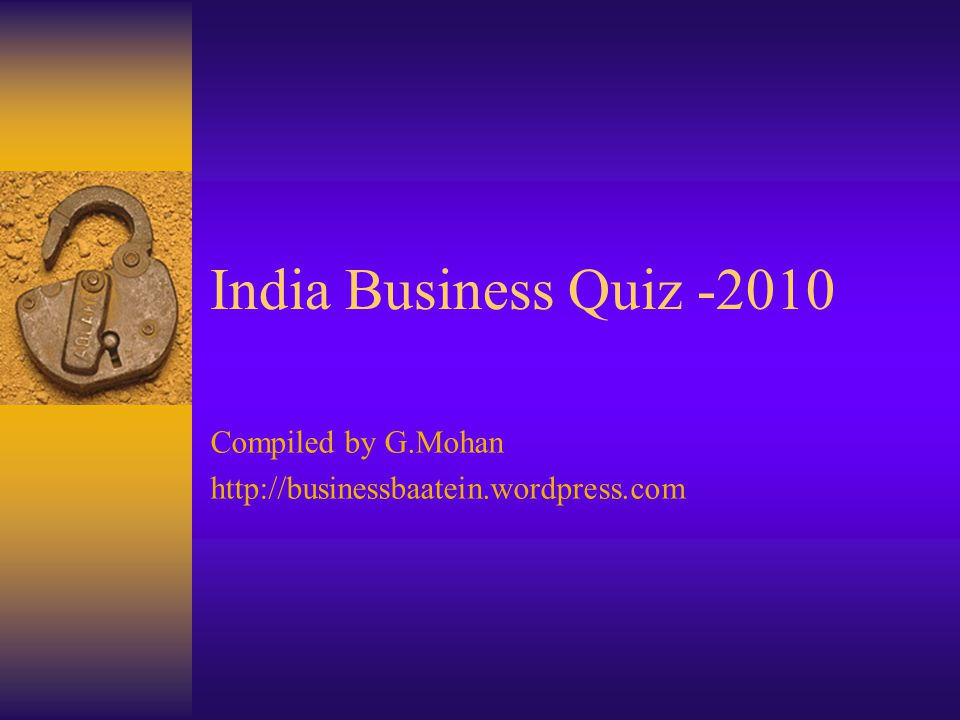 Compiled by G.Mohan http://businessbaatein.wordpress.com