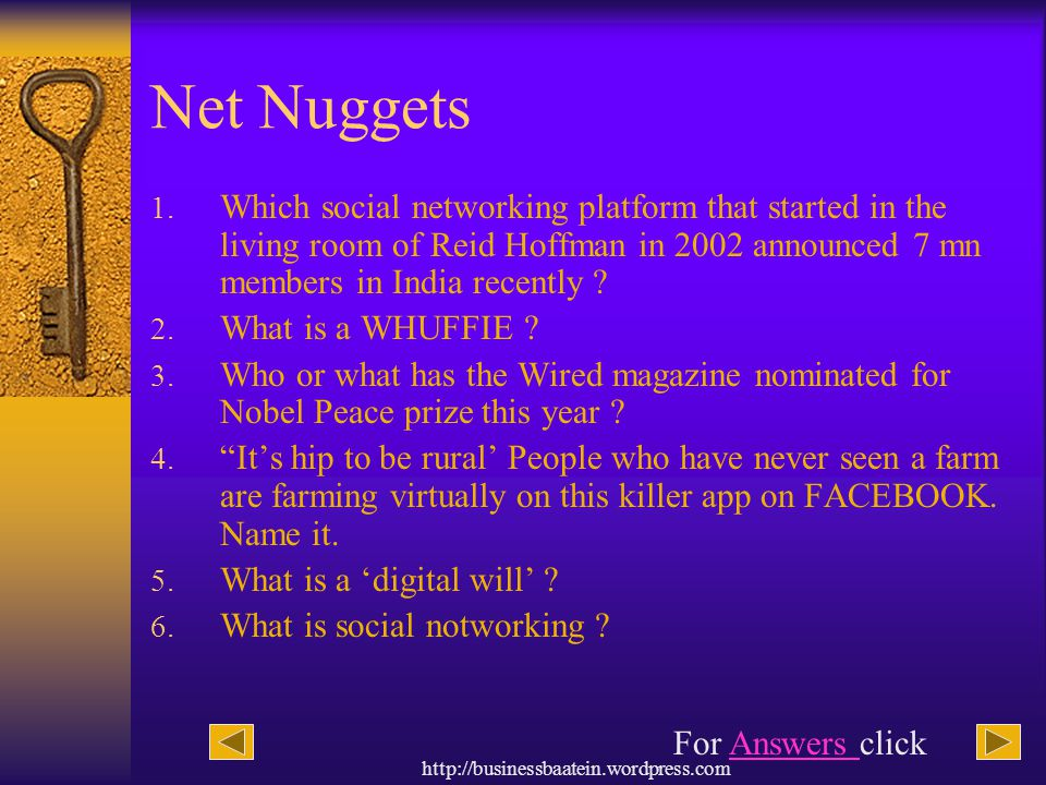 Net Nuggets Which social networking platform that started in the living room of Reid Hoffman in 2002 announced 7 mn members in India recently