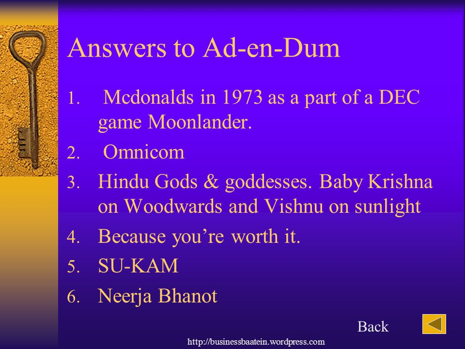 Answers to Ad-en-Dum Mcdonalds in 1973 as a part of a DEC game Moonlander. Omnicom.