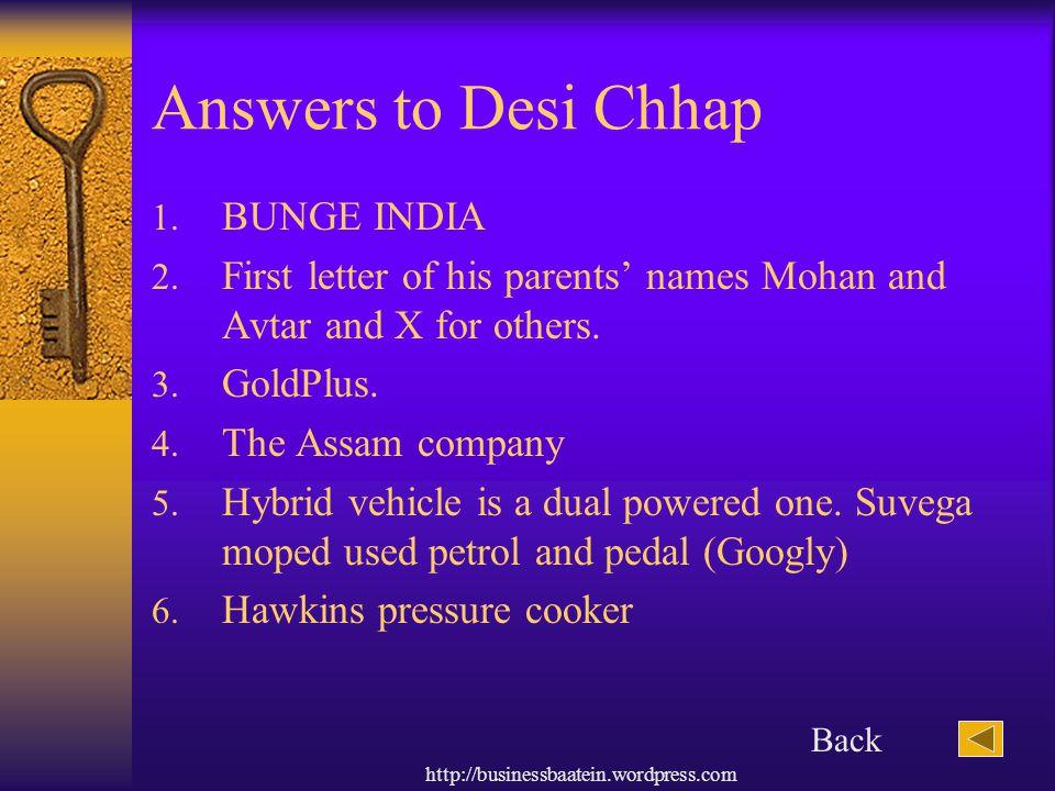 Answers to Desi Chhap BUNGE INDIA