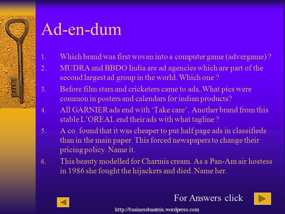 Ad-en-dum For Answers click